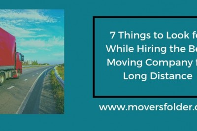 7 things to look for while hiring the best moving company for long-distance
