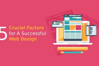 Top 5 Crucial Factors for A Successful Web Design