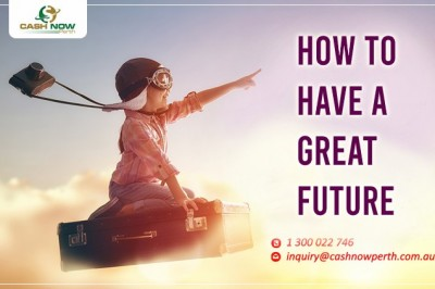How to Have a Great Future