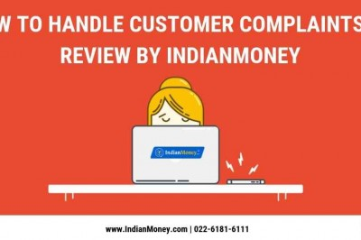 How to Handle Customer Complaints a Review by Indian Money