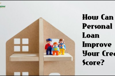 How Personal Loan Improve Your Credit Score?