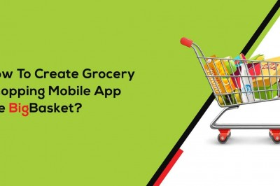 How to Create Grocery Shopping Mobile App like Big Basket